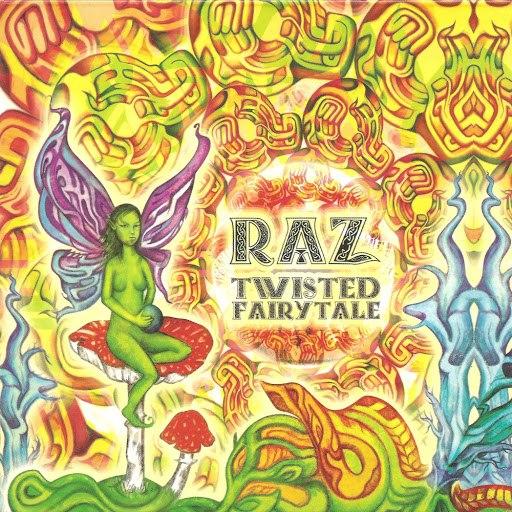 Raz альбом Twisted Fairytale