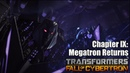 Transformers: Fall of Cybertron - Chapter 9: Megatron Returns