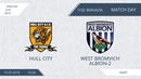 AFL18. England. Cup. 1/32 Finale. Hull City - West Bromvich Albion-2