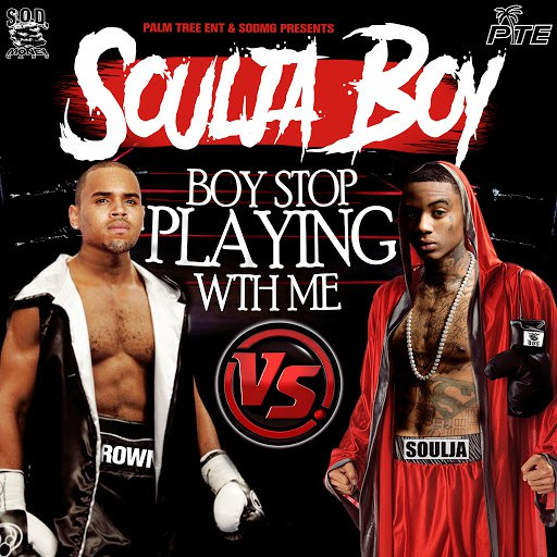 Soulja Boy альбом Stop Playing with Me