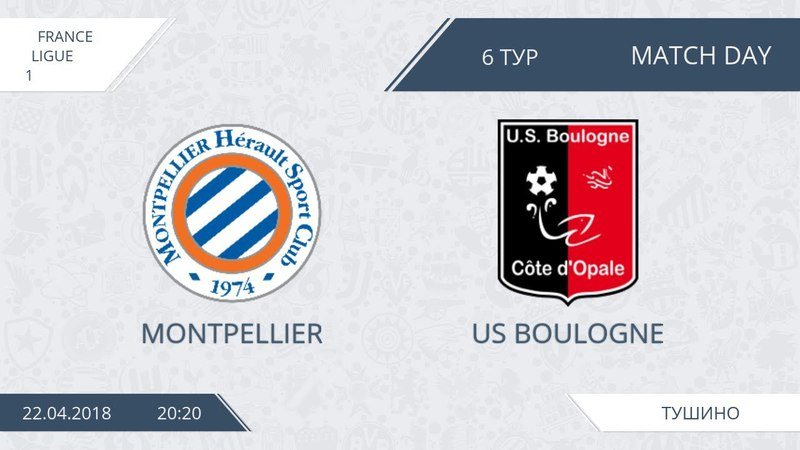AFL18. France. Ligue 1. Day 6. Montpellier - US Boulogne