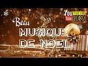 1 heure ❄ Beau Musique de Noel & Heureuse Nouvelle Année ❄ Musique Relaxante ❄ Joyeux Noël