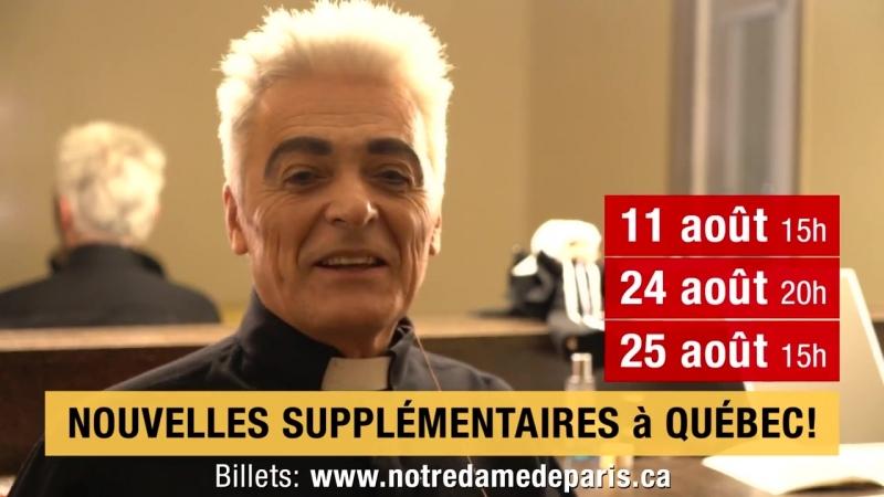 NOTRE DAME DE PARIS- Message aux fans de Daniel Lavoie