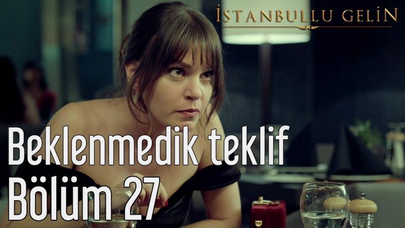 27 Bölüm Süreyya'dan Beklenmedik Teklif