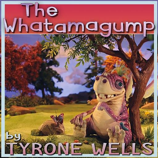 Tyrone Wells альбом The Whatamagump