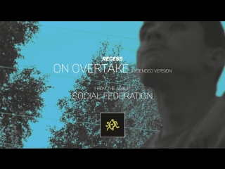 RECESS - On Overtake [Official Audio]