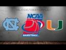 North Carolina Tar Heels vs Miami Hurricanes | 08.03.2018 | ACC Championship | Quarterfinal | NCAAM 2017-2018
