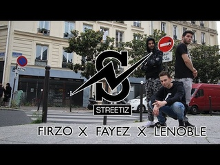 Streetiz - Firzo x Fayez x Lenoble