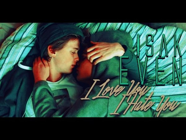 Isak Evan - I Hate You I Love You