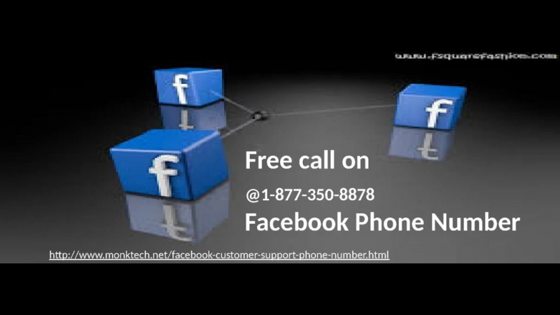 Impeding Facebook services call at Facebook Phone Number 1 877 350 8878
