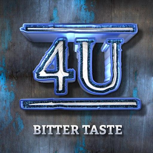 4U альбом Bitter Taste (From The Next Boy/Girl Band)