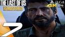 The Last of Us Remastered Gameplay Walkthrough Part 7 The Ambush 4K 60FPS PS4 PRO
