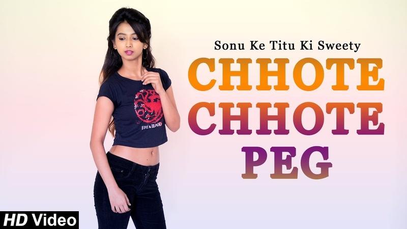 Chhote Chhote Peg   Yo Yo Honey Singh   Neha Kakkar   Navraj Hans   Sonu Ke Titu Ki Sweety