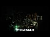 White Noise 2 New Beginning