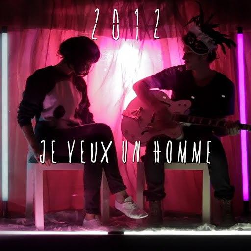 2012 альбом Je veux un homme (Version single)