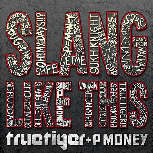 True Tiger альбом Slang Like This (feat. P Money)