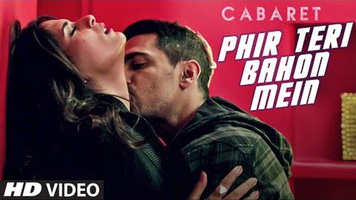 Phir Teri Bahon Mein | CABARET | Richa Chadda, Gulshan Devaiah | Sonu Kakkar Tony Kakkar | T-Series