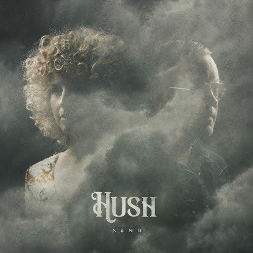 Hush альбом Sand
