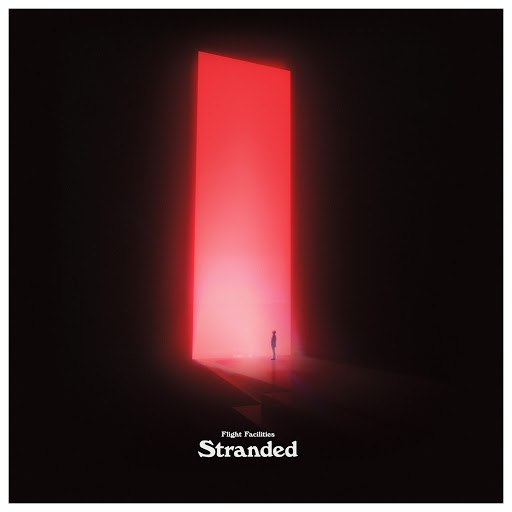 Flight Facilities альбом Stranded (feat. Broods, Reggie Watts, Saro)