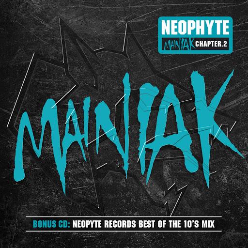Neophyte альбом Mainiak Chapter 2