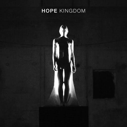 Hope альбом Kingdom