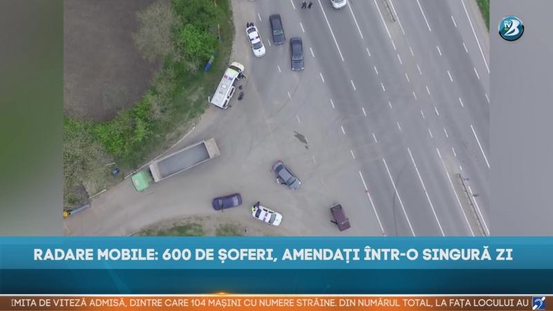 RADARE MOBILE 600 DE ȘOFERI AMENDAȚI ÎNTR O SINGURĂ ZI
