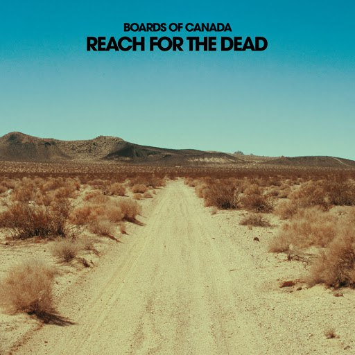 Boards of Canada альбом Reach For The Dead
