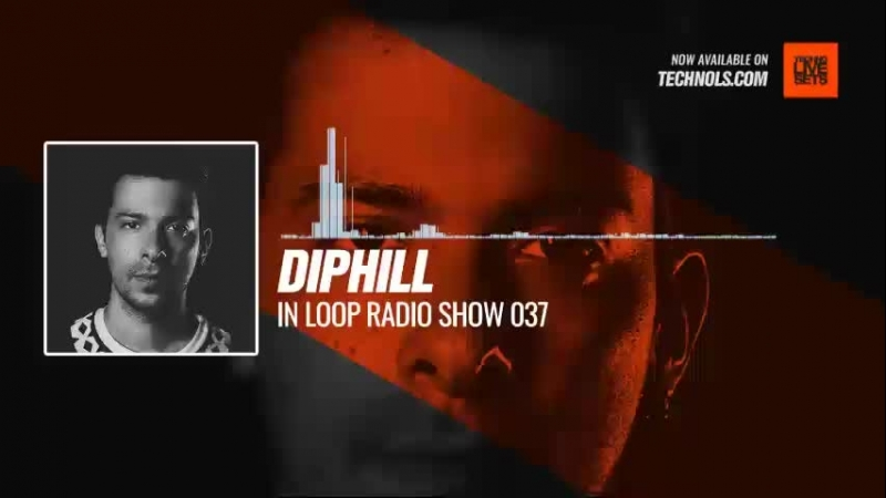 Techno music with @diphill - In Loop Radio Show 037 Periscope