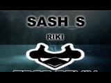 Sash_S - Riki (LARNEL W Trap Remix)
