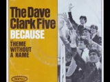 The Dave Clark Five - Because (1964)