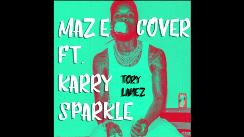 Maze ft Karry Sparkle cover Tory Lanez