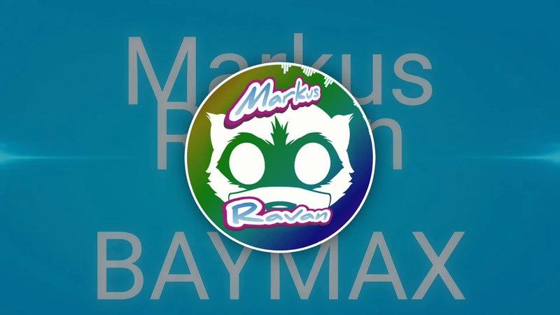Markus Ravan ft. BAYMAX - imagination