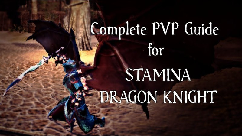 Complete Guide for Stamina Dragon Knight PVP (1vX, Small Scale Raid) | Elder Scrolls Online