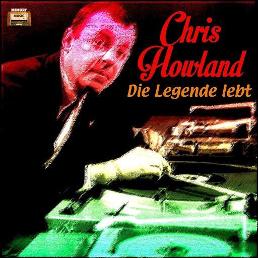 Chris Howland альбом Die Legende lebt