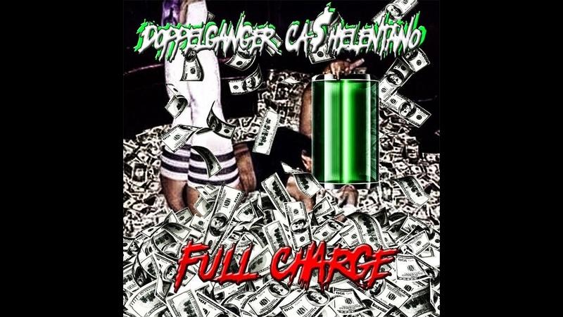 Doppelganger Ca$helentano full charge