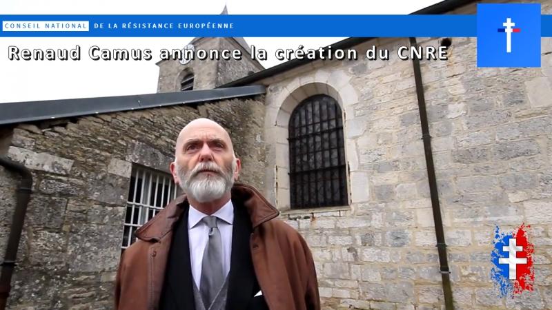 Renaud Camus - Création du CNRE