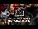 Five Finger Death Punch - And Justice for None (Deluxe) Full album + Download