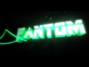 скачать бесплатно 3D интро для Fantom скачать 3D intro для
