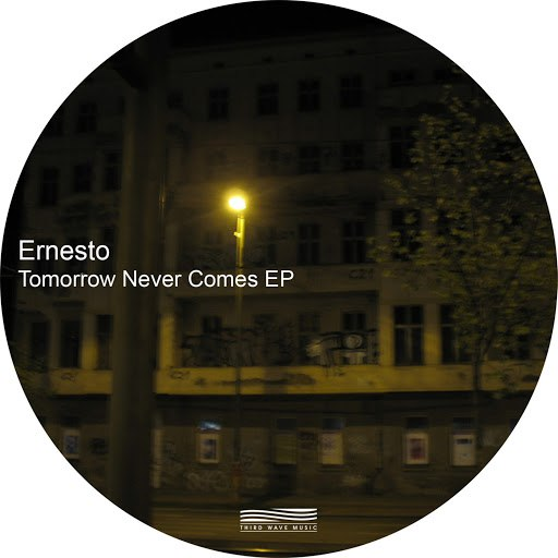 Ernesto альбом Tomorrow Never Comes - EP