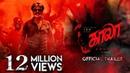 Kaala Tamil Official Trailer Rajinikanth Pa Ranjith Dhanush Santhosh Narayanan