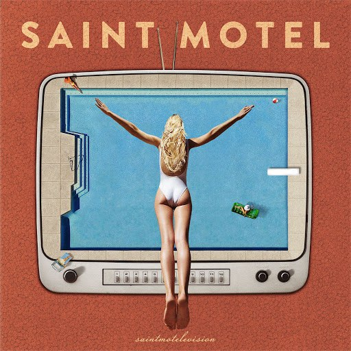 Saint Motel альбом You Can Be You