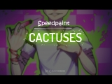 SpeedpaintCACTUSES