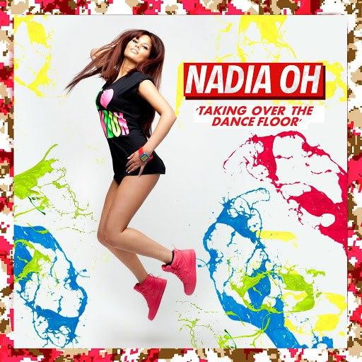 Nadia Oh альбом Taking over the Dancefloor