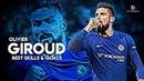 Olivier Giroud 2018 • The Beginning - Best Skills & Goals (2017/2018) HD