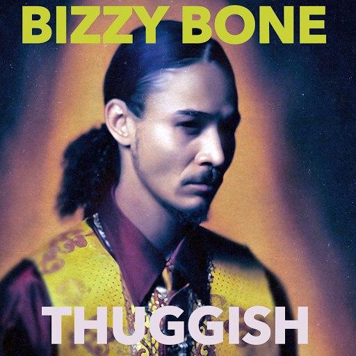 Bizzy Bone альбом Thuggish