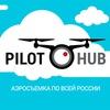 PilotHUB.ru - аэросъемка по всей России
