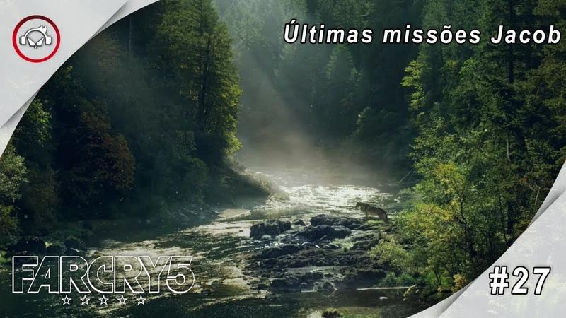 Far Cry 5, Últimas missões Jacob Gameplay 27 PT-BR