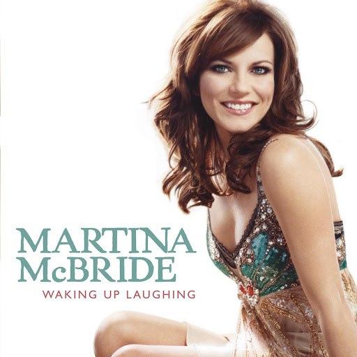 Martina McBride альбом Waking Up Laughing