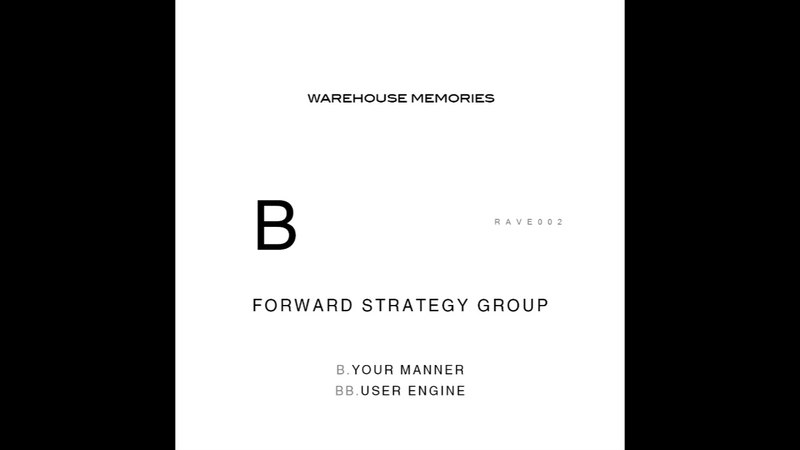 Forward Strategy Group - Your Manner [RAVE002]