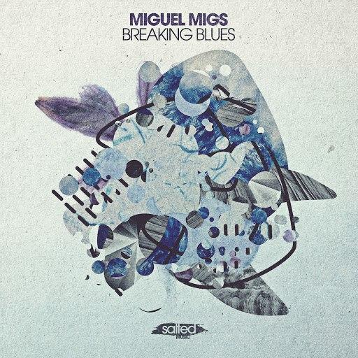 Miguel Migs альбом Breaking Blues